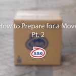 How to Prepare for a Move Pt. 2
